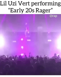 "Friends, Memes, and Rap: Lil Uzi Vert performing  ""Early 20s Rager""  @rap One more. This ones for you @thezachdecker ➡️ DM 5 FRIENDS FOR A SHOUTOUT"
