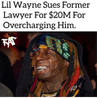 Lil Wayne is suing his former attorney Sweeney, who was his lawyer for more than a decade, for $20 million.⁣ -⁣ According to reports, Lil Wayne filed a lawsuit against his former lawyer for overcharging him for 13 years. The document says Sweeney charged Wayne 10% of every deal that was done when the industry standard is only 5%.⁣ -⁣ Wayne is now suing Sweeney for $20 million.⁣ -⁣ RapTVSTAFF: @thatkidcm⁣ 📸 @eyekon_photography: Lil Wavne Sues Former  Lawyer For $20M For  Overcharging Him Lil Wayne is suing his former attorney Sweeney, who was his lawyer for more than a decade, for $20 million.⁣ -⁣ According to reports, Lil Wayne filed a lawsuit against his former lawyer for overcharging him for 13 years. The document says Sweeney charged Wayne 10% of every deal that was done when the industry standard is only 5%.⁣ -⁣ Wayne is now suing Sweeney for $20 million.⁣ -⁣ RapTVSTAFF: @thatkidcm⁣ 📸 @eyekon_photography