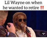 Friends, Lil Wayne, and Memes: Lil Wayne on when  he wanted to retire !! lilwayne says kendricklamar helped him out a bit during those times‼️ crwn tidal Follow @bars for more ➡️ DM 5 FRIENDS