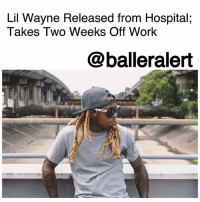 Lil Wayne Released from Hospital; Takes Two Weeks Off Work - blogged by @MsJennyb ⠀⠀⠀⠀⠀⠀⠀ ⠀⠀⠀⠀⠀⠀⠀ Just one day after LilWayne's daughter took to Twitter to update fans on her father's health status, the rapper has been released from the hospital. ⠀⠀⠀⠀⠀⠀⠀ ⠀⠀⠀⠀⠀⠀⠀ According to TMZ, Wayne will be taking it easy for the next few days to take care of himself. ⠀⠀⠀⠀⠀⠀⠀ ⠀⠀⠀⠀⠀⠀⠀ Despite previous rumors, sources close to the rapper told TMZ that Wayne's seizures and subsequent hospitalization was due to his busy schedule and lack of sleep. ⠀⠀⠀⠀⠀⠀⠀ ⠀⠀⠀⠀⠀⠀⠀ Now, per doctors orders, the rapper will be taking two weeks off to relax and recover. His next show is on September 23rd, TMZ says Wayne is expected to be there.: Lil Wayne Released from Hospital;  Takes Two Weeks Off Work  @balleralert Lil Wayne Released from Hospital; Takes Two Weeks Off Work - blogged by @MsJennyb ⠀⠀⠀⠀⠀⠀⠀ ⠀⠀⠀⠀⠀⠀⠀ Just one day after LilWayne's daughter took to Twitter to update fans on her father's health status, the rapper has been released from the hospital. ⠀⠀⠀⠀⠀⠀⠀ ⠀⠀⠀⠀⠀⠀⠀ According to TMZ, Wayne will be taking it easy for the next few days to take care of himself. ⠀⠀⠀⠀⠀⠀⠀ ⠀⠀⠀⠀⠀⠀⠀ Despite previous rumors, sources close to the rapper told TMZ that Wayne's seizures and subsequent hospitalization was due to his busy schedule and lack of sleep. ⠀⠀⠀⠀⠀⠀⠀ ⠀⠀⠀⠀⠀⠀⠀ Now, per doctors orders, the rapper will be taking two weeks off to relax and recover. His next show is on September 23rd, TMZ says Wayne is expected to be there.