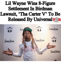 Birdman, Funny, and Lil Wayne: Lil Wayne Wins 8-Figure  Settlement In Birdman  Lawsuit, 'Tha Carter V' To Be  Released By UniversalTR  (UN 💯✅