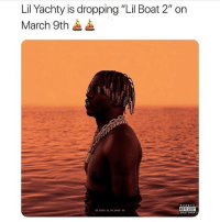 """LilYachty """"Lil Boat 2"""" coming March 9th ⛵️🎶🔥 @lilyachty @worldstar WSHH: Lil Yachty is dropping """"Lil Boat 2"""" on  March 9th  ADVISORY  33.7850 N, 4.3900 W LilYachty """"Lil Boat 2"""" coming March 9th ⛵️🎶🔥 @lilyachty @worldstar WSHH"""