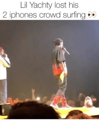 And he even got them back‼️ he was so grateful he brought he racks out 💯💯💯 would you have given the phones back⁉️ Follow @bars for more ➡️ DM 5 FRIENDS: Lil Yachty lost his  2 iphones crowd surfing And he even got them back‼️ he was so grateful he brought he racks out 💯💯💯 would you have given the phones back⁉️ Follow @bars for more ➡️ DM 5 FRIENDS