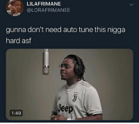 Birdman, Cats, and Dank: LILAFRIMANE  @LORAFRIMANEE  gunna don't need auto tune this nigga  hard asf  Jee  1:49 Swear this nigga was Birdman the first 2 seconds when he came in @larnite • ➫➫➫ Follow @Staggering for more funny posts daily! • (Ignore: memes dank funny cats insta love me goals happy love twitter)