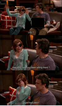 #HIMYM https://t.co/8wnl36P07d: Lilly?  How long have you been sitting there?  Stupid eye patch #HIMYM https://t.co/8wnl36P07d