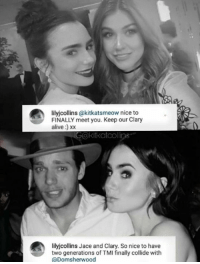 TMI families colliding! Dom met Lily in February 2016 and Kat met her January 2017 ~IsabelleLewis: lilyjcollins (akitkatsmeow nice to  FINALLY meet you. Keep our Clary  alive  IGakitkatcollins  lilyjcollins Jace and Clary. So nice to have  two generations of TMI finally collide with  (a Domsherwood TMI families colliding! Dom met Lily in February 2016 and Kat met her January 2017 ~IsabelleLewis