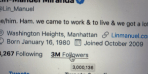 TOMORROW, WE CELEBRATE.  Grateful for you.  Harvest your Gifs... https://t.co/FKm9LDhYtf https://t.co/kI0qR6UPNo: Lin_Manuel  e/him. Ham. we came to work & to live & we got a lot  Washington Heights, Manhattan S Linmanuel.com  2 Born January 16, 1980 Joined October 2009  3,267 Following  3M Folowers  3,000,136  Twoote TOMORROW, WE CELEBRATE.  Grateful for you.  Harvest your Gifs... https://t.co/FKm9LDhYtf https://t.co/kI0qR6UPNo