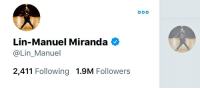 Calvin Johnson, Memes, and 2 Million People: Lin-Manuel Miranda  @Lin_Manuel  2,411 Following 1.9M Followers Aaaanyway.  We're close to 2 Million people here in Twitterico.  Lemme know how you wanna celebrate! https://t.co/RJ9nbw5lmc