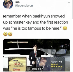 "Memes, Exo, and Player: lina  @legendbyun  remember when baekhyun showed  up at master key and the first reaction  was ""he is too famous to be here.""  특이 사항  Player :  비글 마스터  순발력 ★★★★  'EXO에서  빛의 능력 담당  -추리소설마니아  SCB무 기>  포커페이스  Who is it? EXO memes"