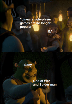 "God, Sony, and Spider: ""Linear single-player  games are no longer  popular  EA  Sony  God of War  and Spider-man Reviews and sales beg to differ :)"