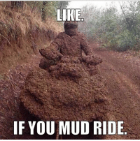 """Heck yes!? Who's with me!? Drop a like & comment """"MUD"""" letter by letter without getting interrupted!: LIRE  IF YOU MUD RIDE Heck yes!? Who's with me!? Drop a like & comment """"MUD"""" letter by letter without getting interrupted!"""
