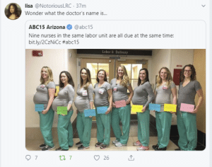 Arizona, Time, and Wonder: lisa @NotoriousLRC 37m  Wonder what the doctor's name is..  ABC15 Arizona  @abc15  Nine nurses in the same labor unit are all due at the same time:  bit.ly/2CzNiCc #abc15  Labor& Delivery  7  ti 7  26