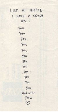 Crush, Yo, and List: LIST oF PEOPLE  1 HAVE A CRuSH  ON  You  You  You  bu  D u  bu  bu  you  ou  And on ly  7  1  Yo u