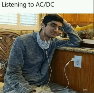 Meme, Memes, and 🤖: Listening to AC/DC  CA Throwback meme