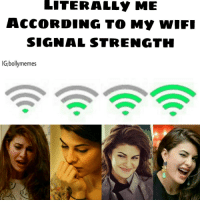 Condition of our generation actually😂 ~Bush TAG YOUR FRIENDS👇 WifiStrength TrueStory Meme JustForFun CuteJacqueline ExpressionsQueen Jacqueline JacquelineFernandez BollywoodActress Bollymemes Bollywood: LITERALLY ME  ACCORDING TO MY WIFI  SIGNAL STRENGTH  IG;bollymemes Condition of our generation actually😂 ~Bush TAG YOUR FRIENDS👇 WifiStrength TrueStory Meme JustForFun CuteJacqueline ExpressionsQueen Jacqueline JacquelineFernandez BollywoodActress Bollymemes Bollywood