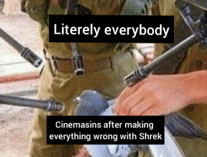 Shrek, Tables, and Making: Literely everybody  Cinemasins after making  everything wrong with Shrek Tables have turned