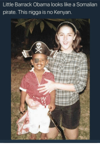 Blackpeopletwitter, Funny, and Obama: Little Barrack Obama looks like a Somalian  pirate. This nigga is no Kenyan