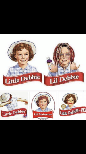 : Little Debbie  Lil Debbie  adam.ine.creator  Little Dabbie  Lil' Diabeetus  Little DebHEE-HEE  ghetto  Snacks