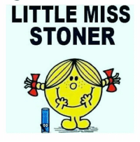 LITTLE MISS  STONER  OO Double tap if you know one! 420 420life maryjane marijuana cannabis cannabiscommunity weedstagram stonerdays stoner stoned instagood