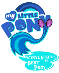 Damn right!: LITTLE  my  CL  VINYL SCRATCH  is  BEST  PONY Damn right!