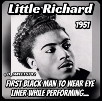 Black History @ its finest...: Little Richard  1951  SWEETST02  GOD FIRST BLACKMANTO WEAREVE  LINERWHILE PERFORMING... Black History @ its finest...