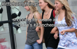 Claires:  #littleh untythinas  shopping for weave at  Claire's