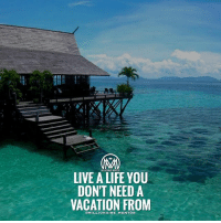 Goals, Memes, and Queen: LIVE A LIFEYOU  DON'T NEED A  VACATION FROM  OMILLIONAIRE MENTOR Goals✔️🌎 Comment below what would be the perfect lifestyle for you! 👇 millionairementor lifestyle vacation king queen