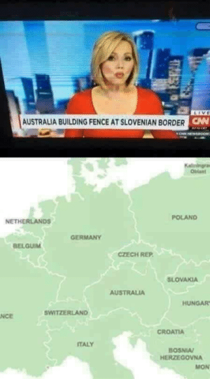 Australia, Croatia, and Germany: LIVE  AUSTRALIA BUILDING FENCE AT SLOVENIAN BORDERC  POLAND  NETHERLANDS  GERMANY  CZECH REP  SLOVAKIA  AUSTRALIA  HUNGAR  SWITZERLAND  Nce  CROATIA  ITALY  BOSNI  HERZEGOVNA  MON These damn Austrians