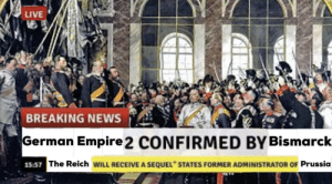 "Empire, News, and Breaking News: LIVE  BREAKING NEWS  German Empire 2 CONFIRMED BY Bismarck  15:57  The Reich WILL RECEIVE A SEQUEL"" STATES FORMER ADMINISTRATOR OF Prussia The Empire Strikes Back"
