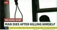 "Af, Memes, and News: LIVE  BREAKING NEWS  MAN DIES AFTER KILLING HIMSELF  2034  A MAN IN CALIFORNIA DEED AF  HE COMMITTED SUİCİDE nEws OWN APPARTEM"" <p>Wow via /r/memes <a href=""http://ift.tt/2wYRPbQ"">http://ift.tt/2wYRPbQ</a></p>"
