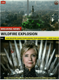 Breaking news! •Sirius Stark•  Like The Lannisters Send Their Regards for more: LIVE  BREAKING NEWS  WILDFIRE EXPLOSION  HUGEWILDFIRE CASHES FOUND MISSING FROM WAREHOUSES I MORE THAN 5 M  9:41  https:HwwwrfaGeBook.com/thelannisterssendtheirregards/ Breaking news! •Sirius Stark•  Like The Lannisters Send Their Regards for more