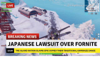 Lawsuit Over: LIVE  breakvourownhe  IL  ROSTY FLIGHTS  0:0  0  Switch Ses  space Bo0s  Shift Airbraka  C Roll Right  Roll Left  RollInve  BREAKING NEWS  1  JAPANESE LAWSUIT OVER FORNITE  13:29  THE ISLAND NATION CLAIMS EPIC COPIED THEIR TRADITIONAL KAMIKAZE DANCE