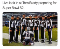 Which team you got your money on today? 😂: Live look in at lom Brady preparing for  Super Bowl 52.  12  BRADY  12 Which team you got your money on today? 😂