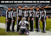tom brady: LIVE LOOK IN AT TOM BRADY PREPARING FOR THE SUPER BOWL  12  BRADY  12  @GhettoGronk
