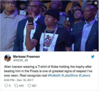 Allen Iverson, Blackpeopletwitter, and Finals: LIVE  Markese Freeman  @KESE 86  Allen Iverson wearing a T-shirt of Kobe holding the trophy after  beating him in the Finals is one of greatest signs of respect I've  ever seen. Real recognize real #Ko8e24 #LakeShow #Lakers  9:03 PM Dec 18, 2017 <p>Respect (via /r/BlackPeopleTwitter)</p>