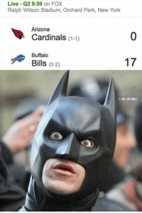 Arizona Cardinals, New York, and Nfl: Live Q2 9:59 on FOX  Ralph Wilson Stadium, Orchard Park, New York  Arizona  Cardinals  (1-1)  Buffalo  17  Bills (0-2)  @NFLMEMEL Cardinals are struggling so far in Buffalo