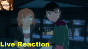 Live Reaction RWBY Volume 4 Episode 10 Live Reaction Ren and Nora's
