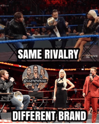 Love, Memes, and Shit: Live  SAME RIVALRY  IVE  DIFFERENT BRAND I love Miz and Dean, but it kinda sucks they're feuding again after a couple months, only on a different brand :( I do hope that Miz walks out of this rivalry as IC Champ because Dean's reign is pretty shit right now. The Miz really did make the belt relevant when he held it, and it would be nice to see him hold it again 🤘🔥 kevinowens chrisjericho romanreigns braunstrowman sethrollins ajstyles deanambrose randyorton braywyatt tripleh shanemcmahon charlotte shinsukenakamura samizayn johncena sashabanks brocklesnar goldberg bayley alexabliss themiz finnbalor kurtangle wrestlemania wwememes wwememe wwefunny wrestlingmemes wweraw wwesmackdown
