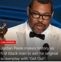 Yass! 🙌🏽🏆👏🏽✊🏿 Congratulations to @jordanpeele for making history tonight! If you haven't seen GetOut, what are you waiting for? . Oscars JordanPeele Congratulations Oscars2018: LIVE UPDATES  Jordan Peele makes history as  first black man to win for original  screenplay with 'Get Out Yass! 🙌🏽🏆👏🏽✊🏿 Congratulations to @jordanpeele for making history tonight! If you haven't seen GetOut, what are you waiting for? . Oscars JordanPeele Congratulations Oscars2018