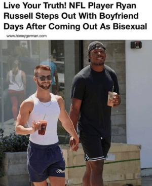 awesomacious:  They're so fricken cute together.: Live Your Truth! NFL Player Ryan  Russell Steps Out With Boyfriend  Days After Coming Out As Bisexual  www.honeygerman.com  Mi awesomacious:  They're so fricken cute together.