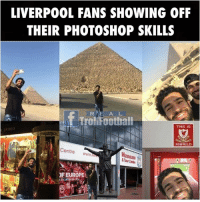 Memes, Photoshop, and Troll: LIVERPOOL FANS SHOWING OFF  THEIR PHOTOSHOP SKILLS  R E A L  f Troll Foothall  THIS IS  ANFIELD  Centre  wwwm  Museum  EUROPE  la cultural city, Sublime photoshop 😂😳...tag a Liverpool FC fans   Like @realtrollfootball for more