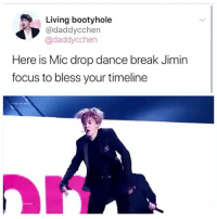 Living bootyhole  @daddycchen  @daddycchen  Here is Mic drop dance break Jimin  focus to bless your timeline FAT NUT