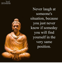 <3: Living the  LAW of ATTRACTION  Never laugh at  Someone S  situation, because  you just never  know if someday  you will find  yourself in the  very same  position. <3