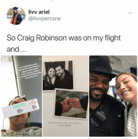"Ariel, Craig Robinson, and Memes: livv ariel  @livvperrone  So Craig Robinson was on my flight  and...  Your Stioe  If Craig Robinson aka  Darryl from The Office is  onvour flight do you  show him your sisters  wedding invitations with  his quote on it?  s or No  FUCK YESBTHER  95% 5%  DONT  I'm hot, you're hot. Let's get it poppin.""  -Darryl Philbin  Highlight More I don't want to prank anymore. Things get real."