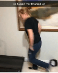 Funny, Instagram, and Treadmill: Liz fucked that treadmill up @drunkpeopledoingthings is the most insane account on instagram. You gotta check it out