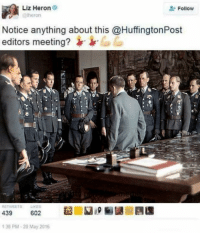 All cis-white males: Liz Heron  Follow  @theron  Notice anything about this @HuffingtonPost  editors meeting?  RETWEETS  439  602  138 PM-20 May 2016 All cis-white males