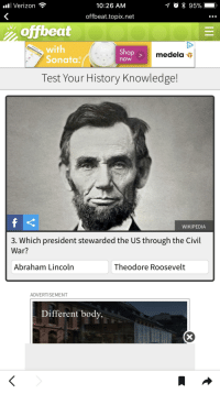 Ll Verizon 1026 Am Offbeattopixnet Offbeat With Sonata Shop Medela Now Test Your History Knowledge Wikipedia 3 Which President Stewarded The Us Through The Civil War Abraham Lincoln Theodore Roosevelt Advertisement Different Body