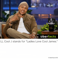 """https://www.instagram.com/uberfacts/: LLCOOLU  uber  facts  LL Cool J stands for """"Ladies Love Cool James.""""  Uber Facts 2015 https://www.instagram.com/uberfacts/"""
