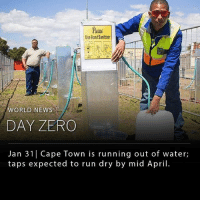 Africa, Memes, and News: lle  Use Hand Sanitizer  WORLD NEWS  DAY ZERO  Jan 31| Cape Town is running out of water;  taps expected to run dry by mid April. The city of Cape Town, South Africa, is expected to hit Day Zero- the day where taps run dry- by April 16th. The residents of the city have been living with water scarcity for weeks now and concern is growing. Locals are required to follow a 23-gallon per-day limit, which will be lowered to 13 gallons a day in the coming weeks. If Cape Town residents exceed their gallon limit, or use water for other purposes such as car washing, they will be fined. ___ Once the taps run dry, the city plans to open water collection sites that will allow residents 6.6 gallons of water per day. The details regarding these collection sites, such as how many there will be and how long they will be open for, are unknown. The city will try to preserve its dam for as long as possible, even after Day Zero, in hopes of rainfall. ___ Photo: Anthony Molyneaux