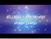 Target, Videos, and Piano: LLERGNCHRONZE  (PIANO CovER Hellberg - Synchronize (Piano Cover) [Lyric Video] https://youtu.be/jrbb4N8PWcI  The second of my remade lyric videos. That's right, another remade lyric video for another remade piano cover. Who's keeping up xD